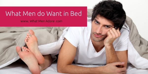 What men want in the bedroom